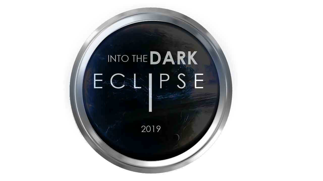 INTO THE DARK ECLIPSE 2019