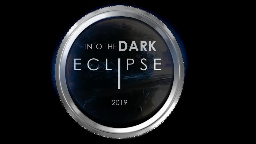 INTO THE DARK ECLIPSE 2019