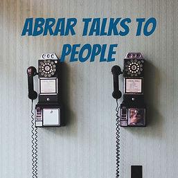 AbrarTalksToPeople.jpg