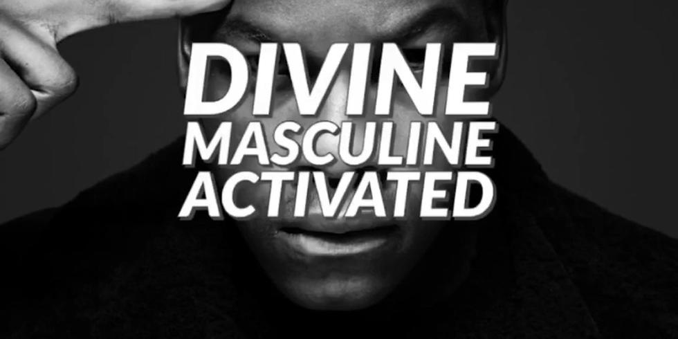 Divine Masculine Activated (Episode 3)