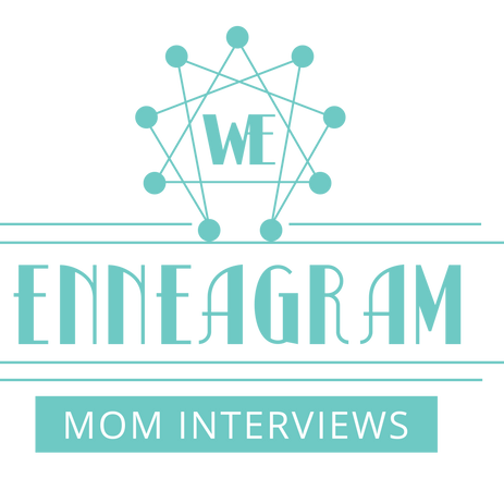 Enneagram Mom Interviews