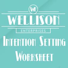 Intention Setting Worksheet