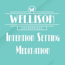 Intention Setting Meditation