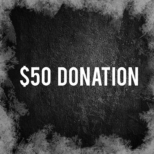 Fifty Dollar Donation