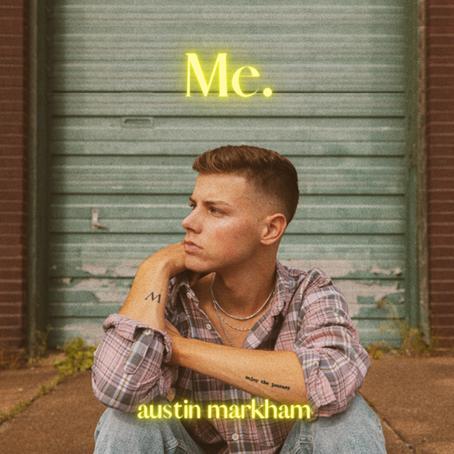 Austin Markham - Me. EP