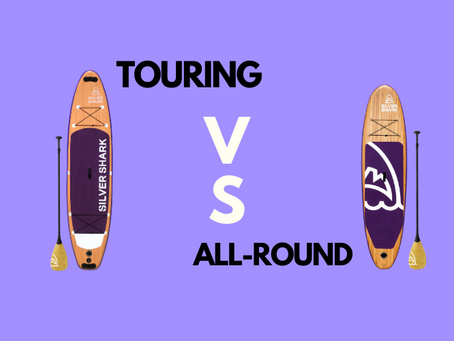 touring vs. all-round paddle boards
