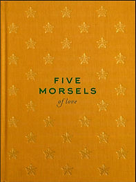 Five Morsels of Love