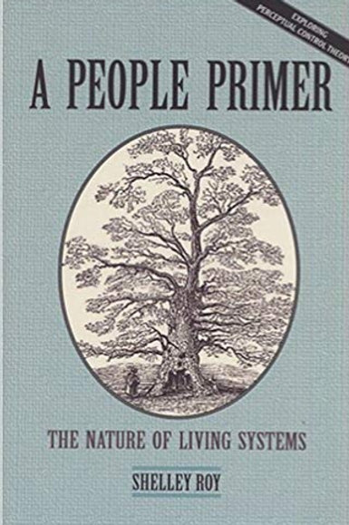 A People Primer: The Nature of Living System