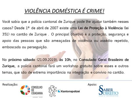 VIOLÊNCIA DOMÉSTICA É CRIME!