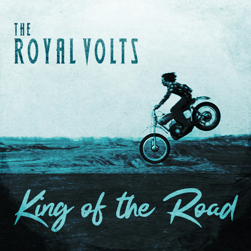The Royal Volts - King Of The Road