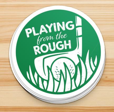 PlayingFromTheRough-Sticker-Mockup-01_edited.jpg