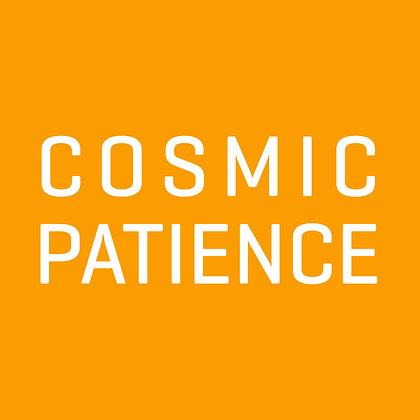 COSMIC PATIENCE Score