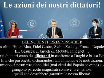Riflessioni e denunce contro i DITTATORI della Banda Draghi