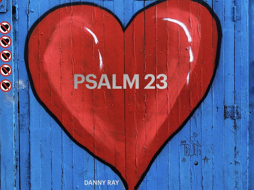 PSALM 23 REFRESHING THE SOUL