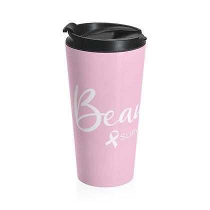 Beautiful Survivor ™ Pink Travel Mug