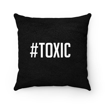 Toxic Girl™ Faux Suede TOXIC Pillow