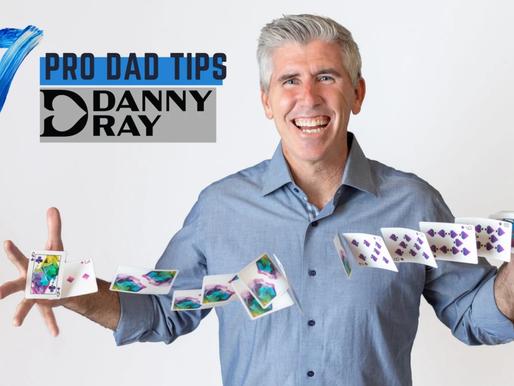 7 PRO DAD TIPS