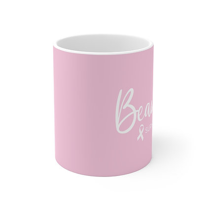 Beautiful Survivor Pink Mug 11oz ™