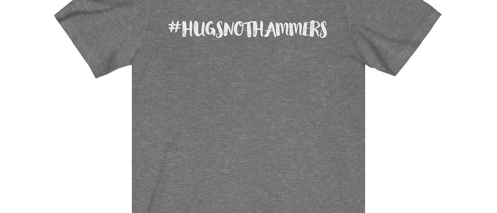 100% Soft Cotton | #HugsNotHammers