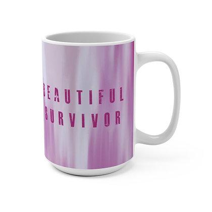 Beautiful Survivor Coffee Mug 15oz