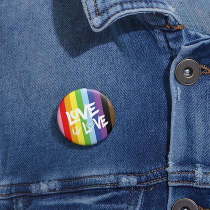 Love is Love™ Pins