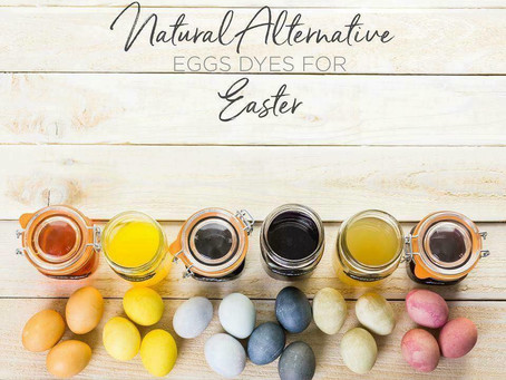 NATURAL ALTERNATIVE | EGG DYES FOR EASTER
