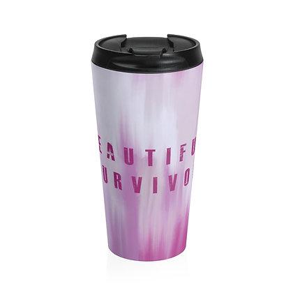 Beautiful Survivor Steel Travel Mug