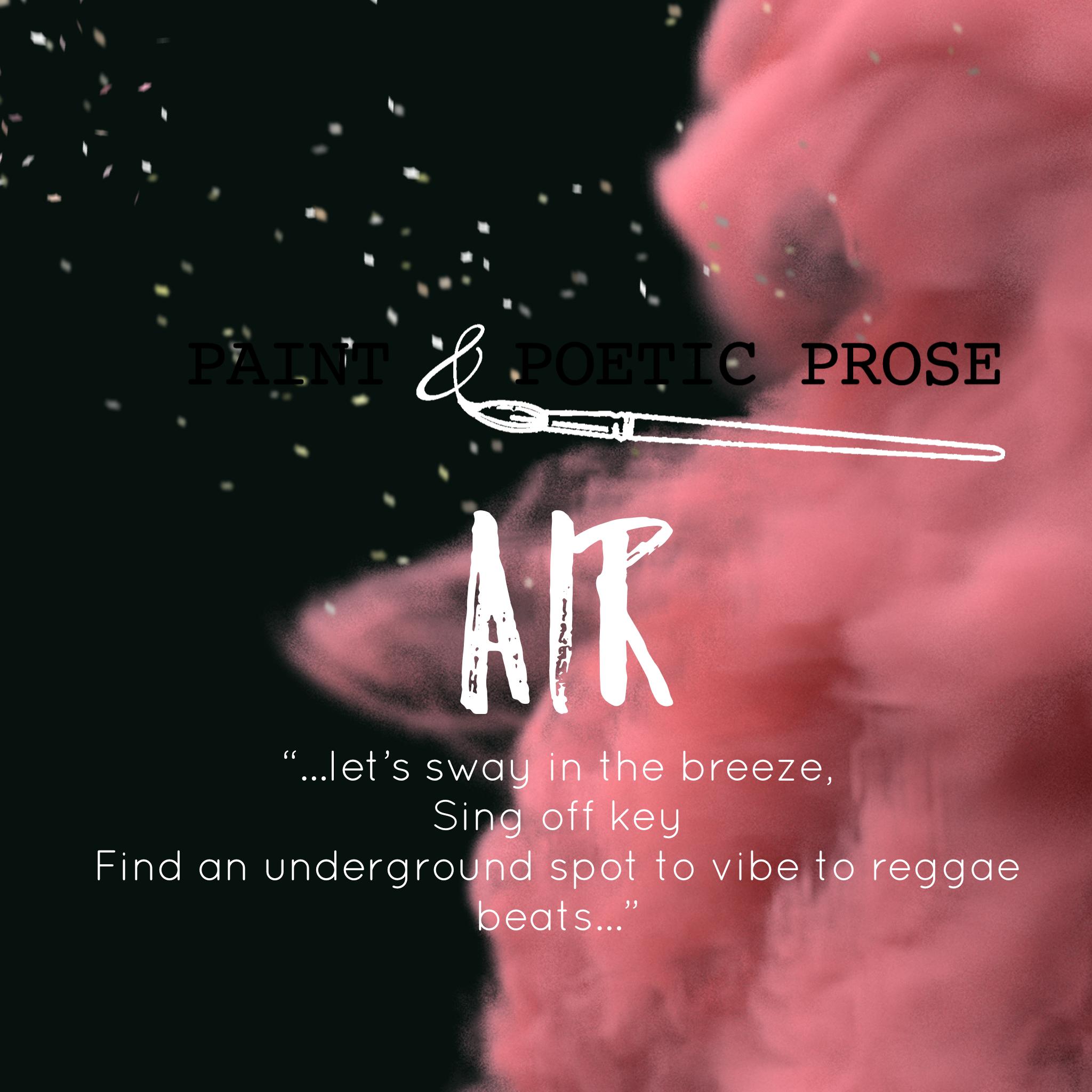 Paint & Prose - Air