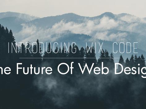 Wix Code - The Future Of Web Design