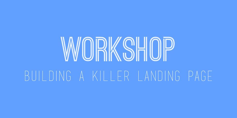 Free Workshop - Building A Killer Landing Page