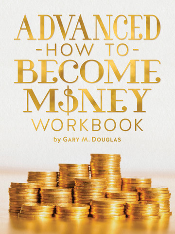 Advance How to Become Money Workbook