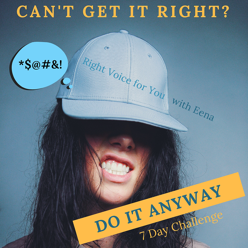 DO IT ANYWAY - 7 Day Challenge