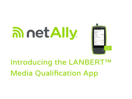 NetAlly's LANBERT exposes the gap between cable certification and reality