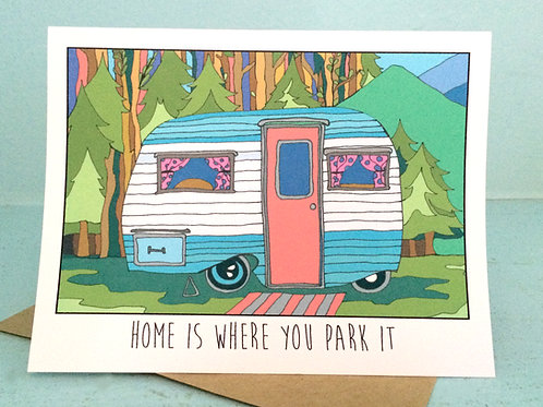 """""""RV Love"""" - Home Is Where You Park It - Greeting Card"""