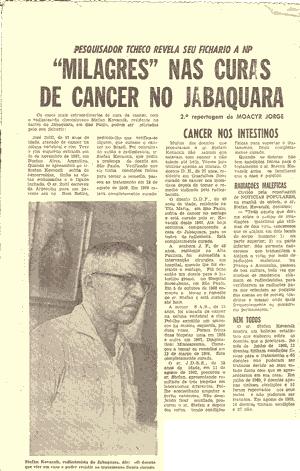 Milagres' nas curas de câncer no Jabaquara