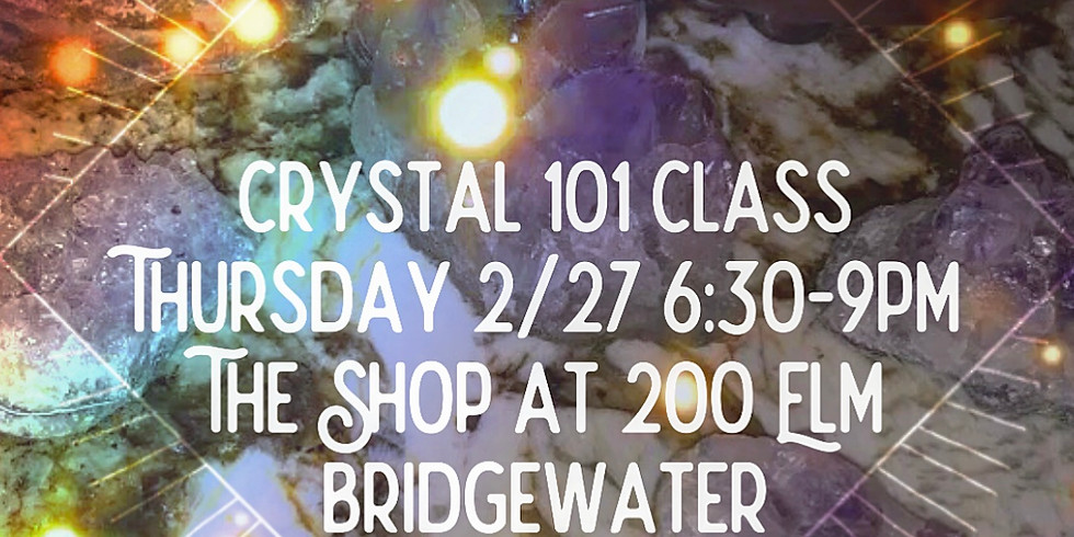 Special Crystal 101 Class
