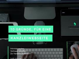 10 Gründe, warum eine eigene Kanzleiwebseite sinnvoll ist