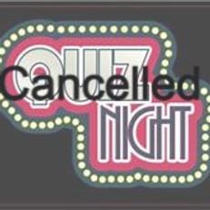 Quiz Night CANCELLED
