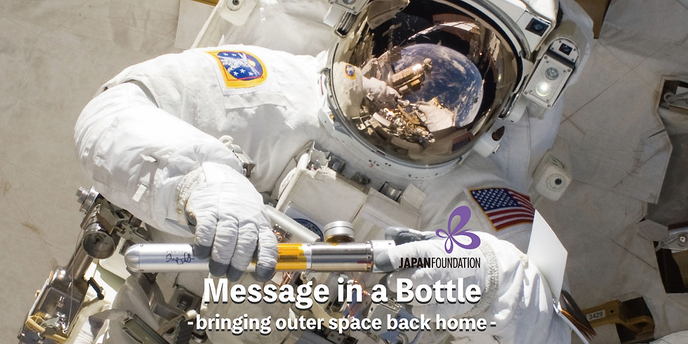 Message in a Bottle  -bringing outer space back home-