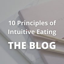 10 Principles of Intuitive Eating - Start Learning How to Find your Inner Intuitive Eater
