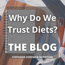 Why Do We Trust Diets?