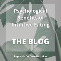 Psychological Benefits of Intuitive Eating