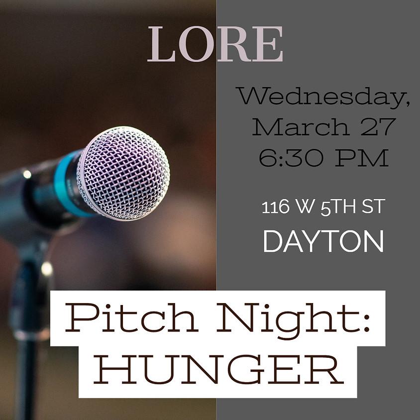 LORE Pitch Night: HUNGER