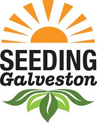 Seeding Galveston: Growing Community, Culture, and Economy