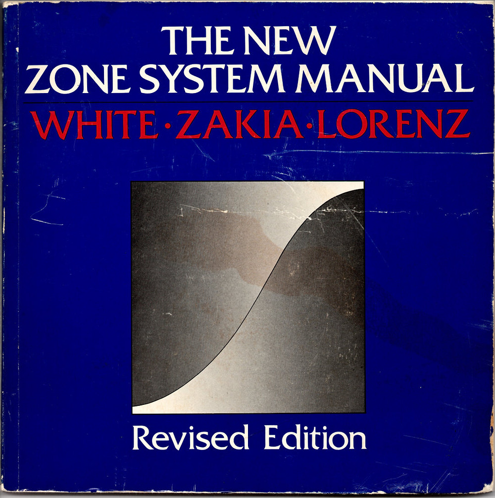 Cover of The New Zone System Manual Revised Edition by White, Zakia, and Lorenz