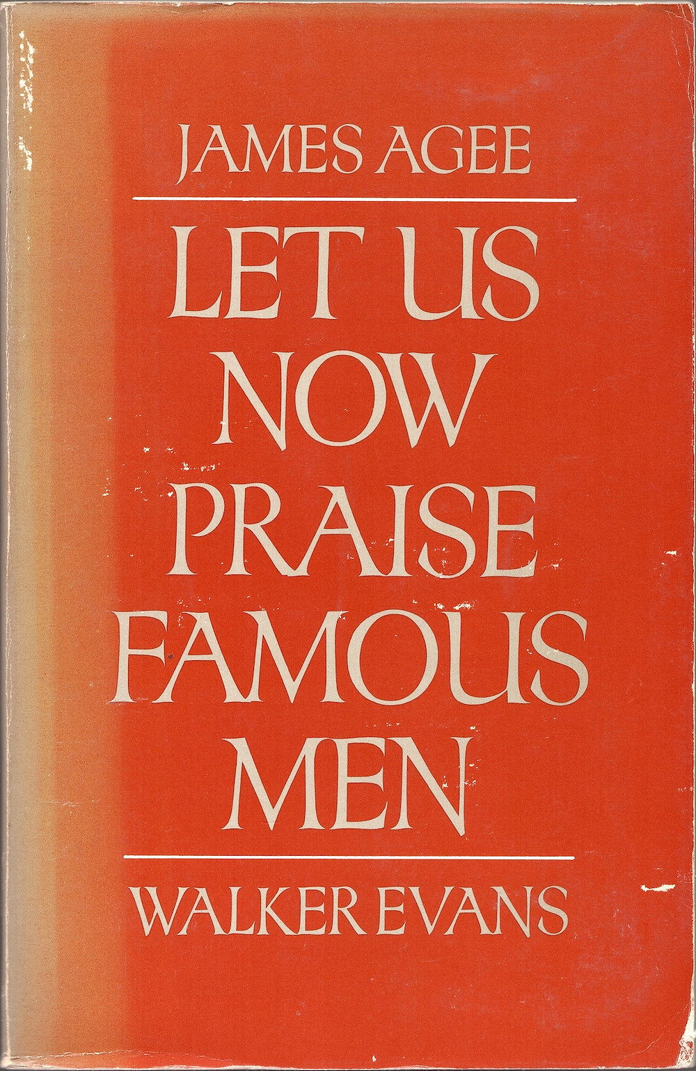 Cover of Let Us Now Praise Famous Men, by James Agee and Walker Evans