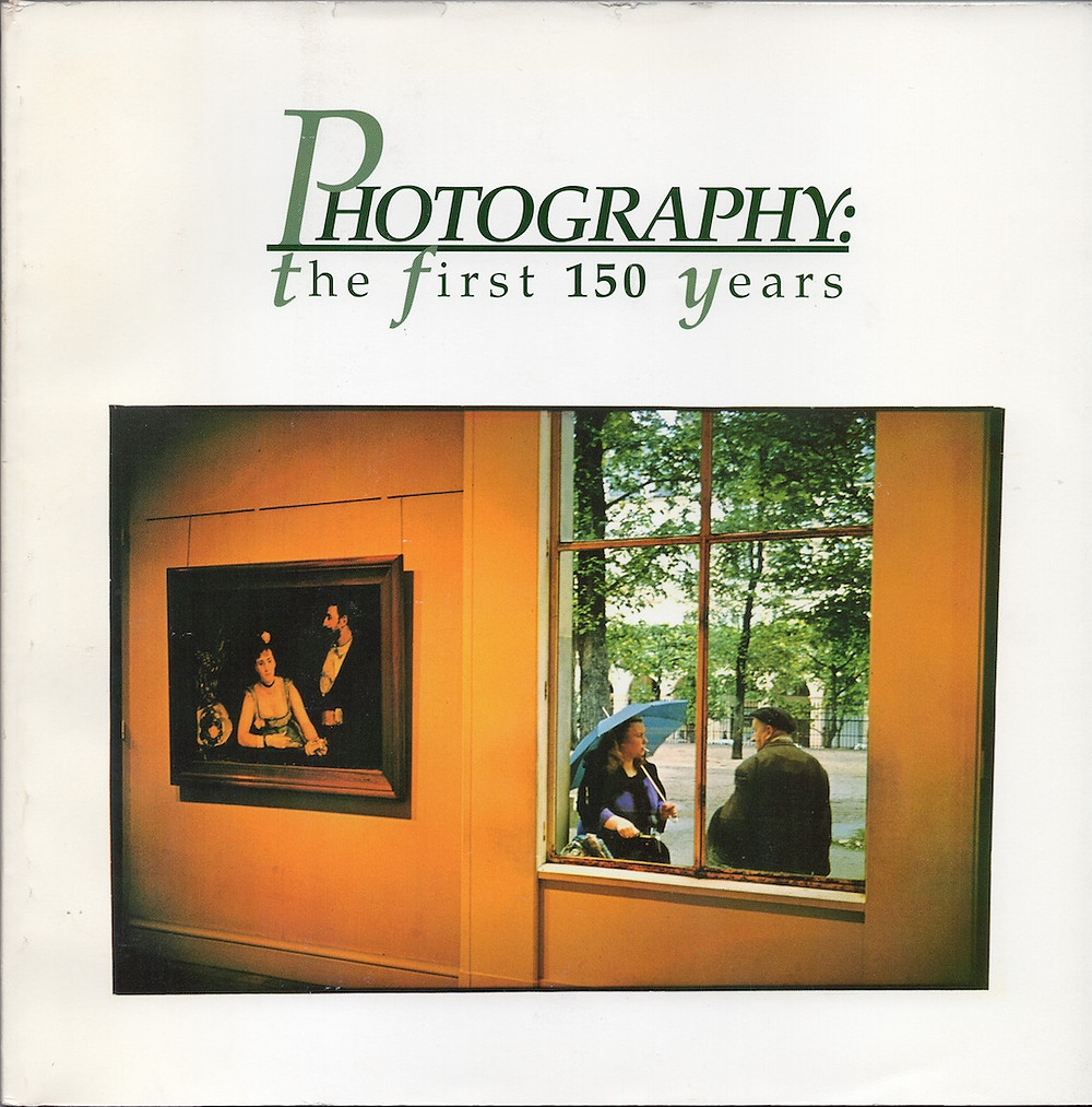 Cover of Photography: The First 150 Years, Roy Flukinger and Julianne Newton Bonus book! Photography: The First 150 Years, a special edition of the Photo☆Letter from the Texas Photographic Society. This 1991 book is #248 of 500 signed copies. It's derived from the 1989 exhibition of the same name.