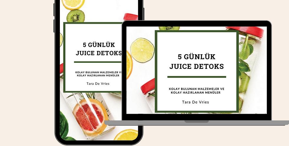5 Günlük Juice Detox E-Book