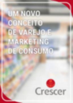 Crescer, um novo conceito de varejo e marketing de consumo