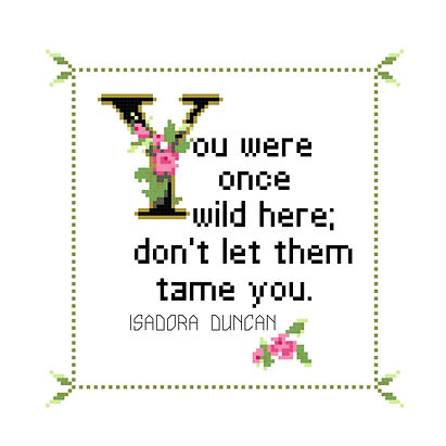 Isadora Duncan Quote Cross Stitch Chart